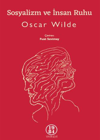 Oscar-Wilde-Sosyalizm-ve-insan-ruhu-on-kapak
