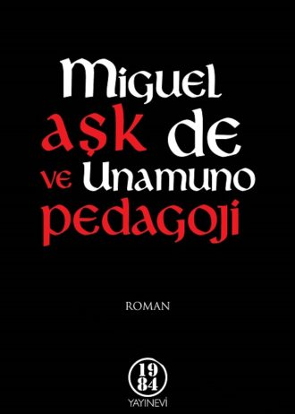 Unamuno – Ask ve Pedagoji